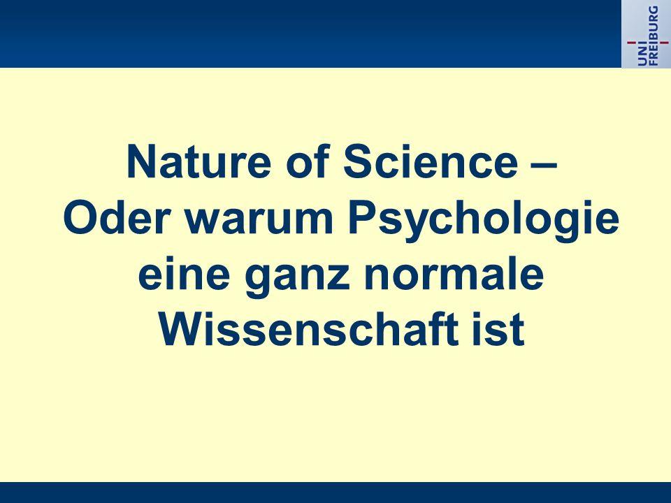 Oder warum Psychologie eine ganz normale Wissenschaft ist