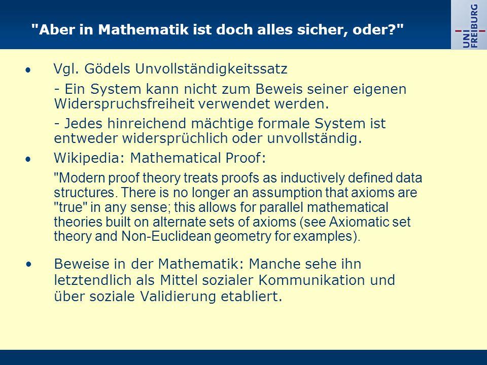 Aber in Mathematik ist doch alles sicher, oder
