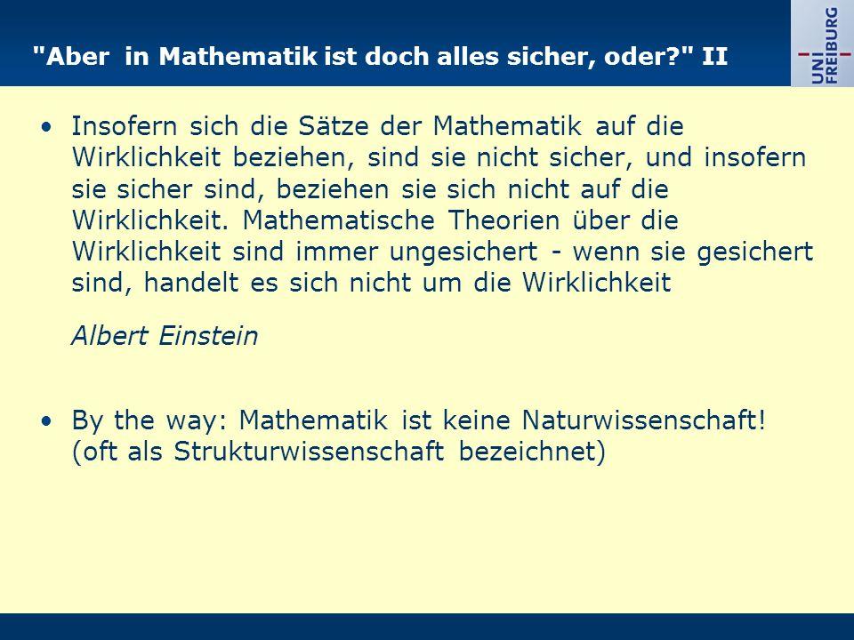 Aber in Mathematik ist doch alles sicher, oder II