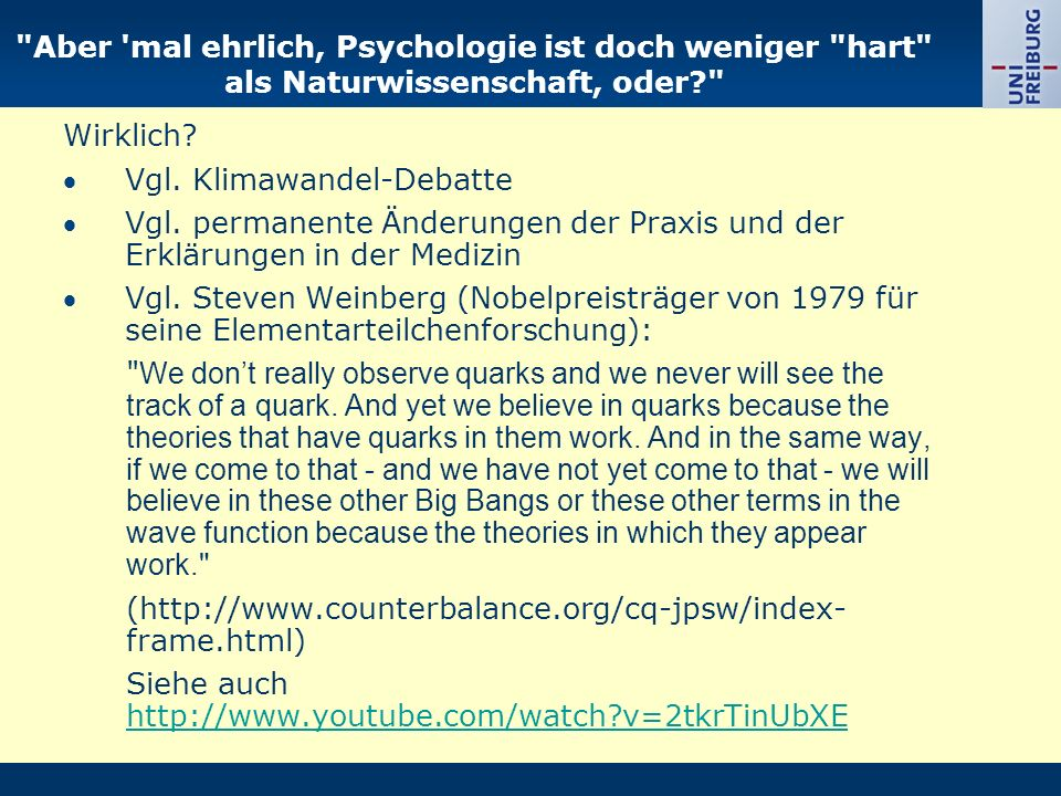 Aber mal ehrlich, Psychologie ist doch weniger hart als Naturwissenschaft, oder