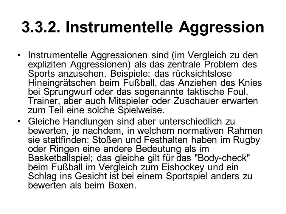 3.3.2. Instrumentelle Aggression