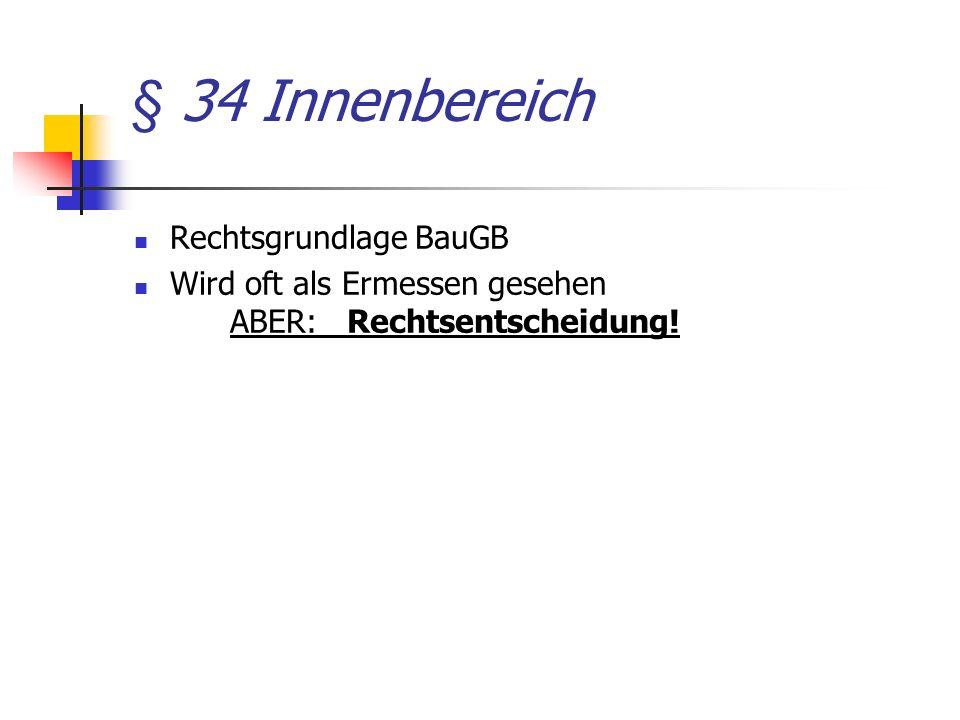§ 34 Innenbereich Rechtsgrundlage BauGB