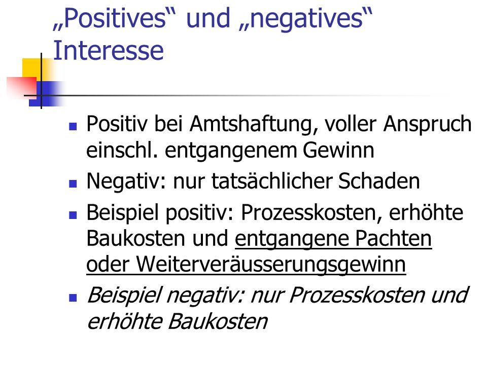 """Positives und ""negatives Interesse"