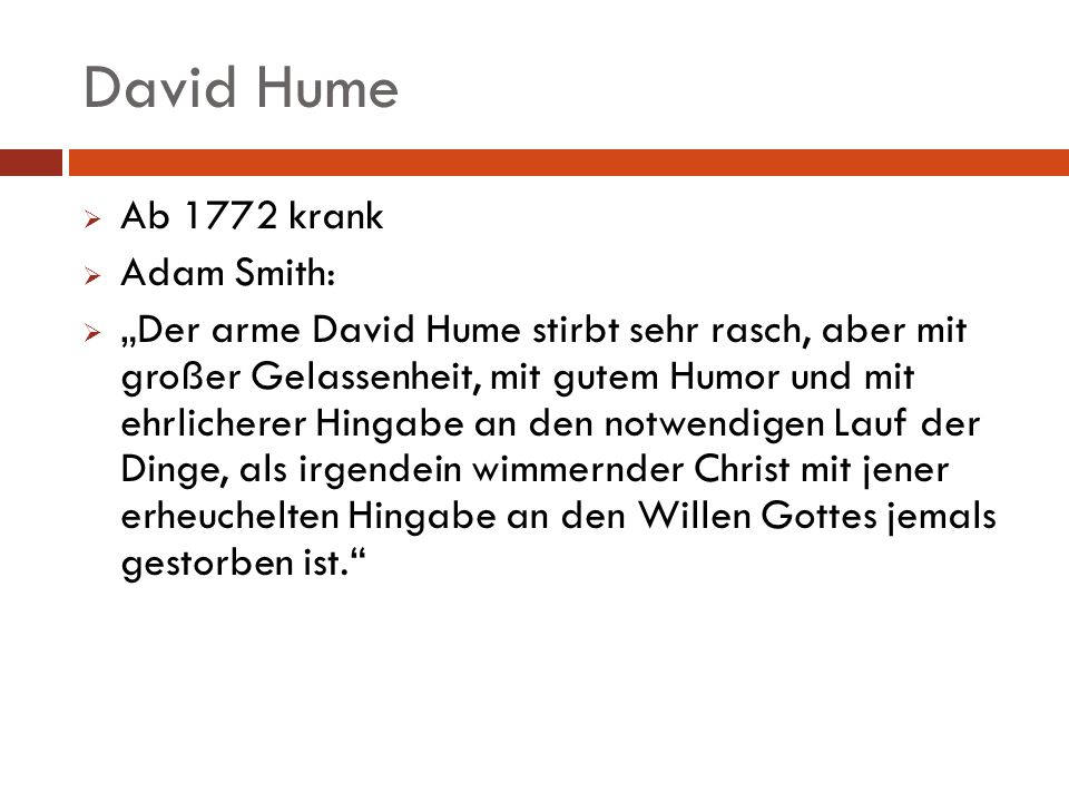 David Hume Ab 1772 krank Adam Smith: