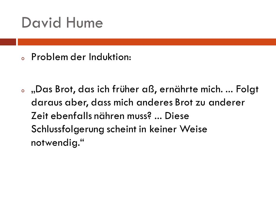 David Hume Problem der Induktion: