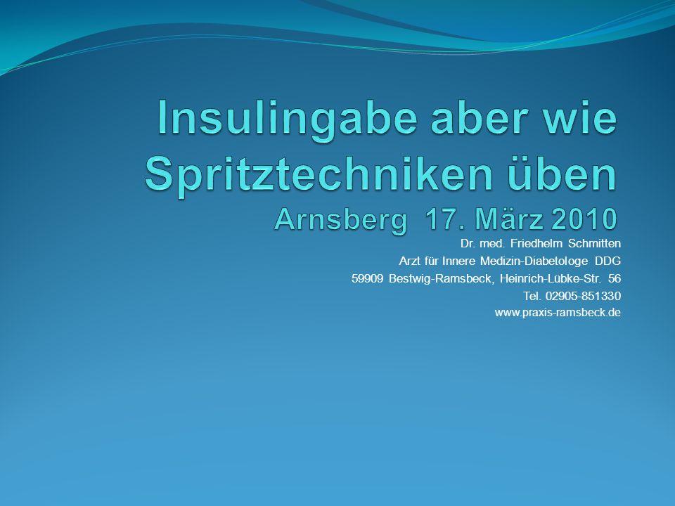 Insulingabe aber wie Spritztechniken üben Arnsberg 17. März 2010
