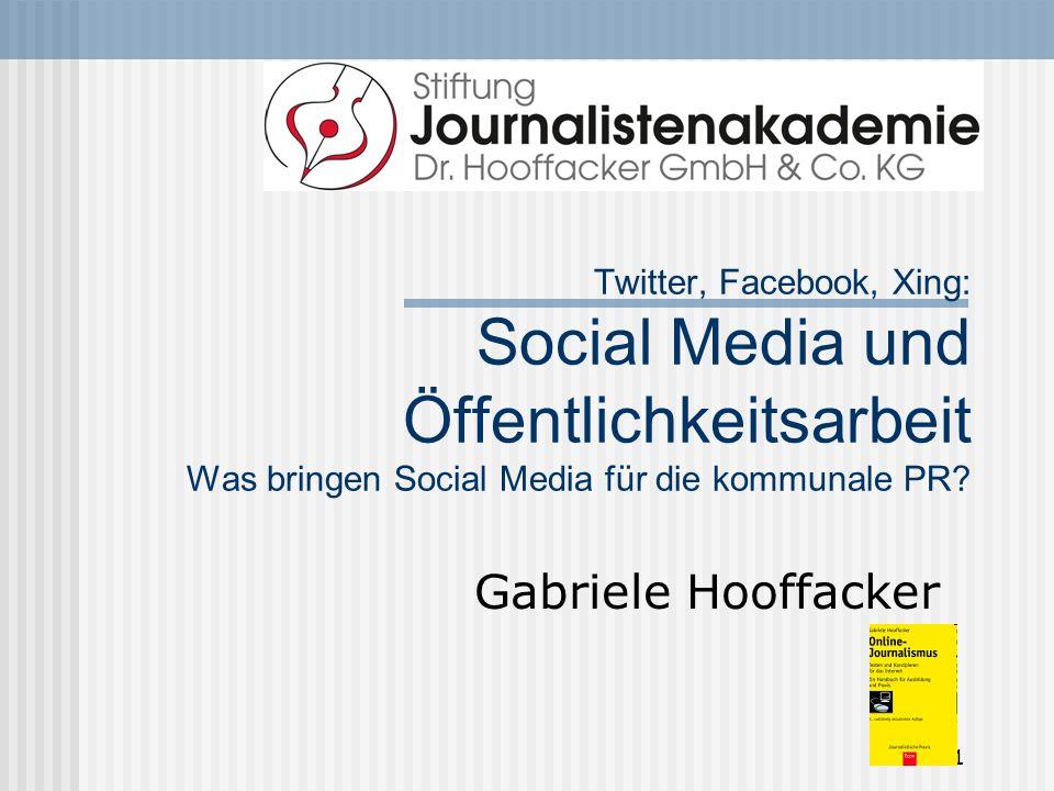 Twitter, Facebook, Xing: Social Media und Öffentlichkeitsarbeit Was bringen Social Media für die kommunale PR