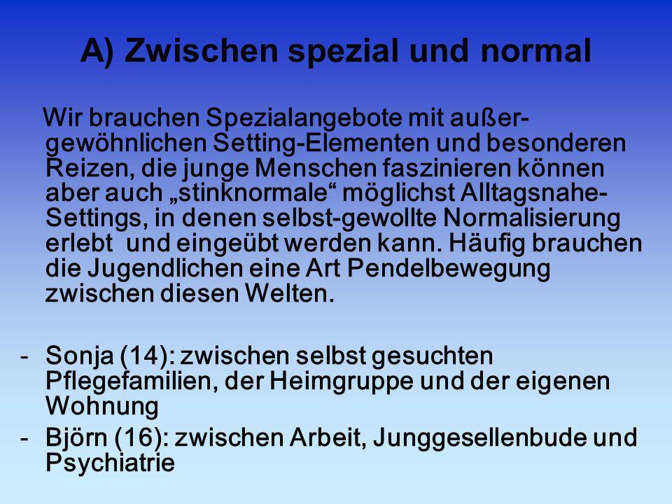 A) Zwischen spezial und normal