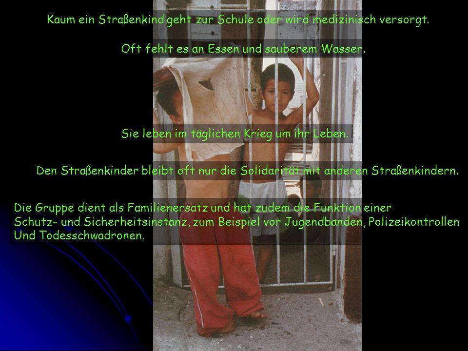 Kaum ein Straßenkind geht zur Schule oder wird medizinisch versorgt.
