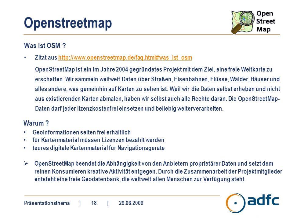 Openstreetmap Vorteile + Nachteile -
