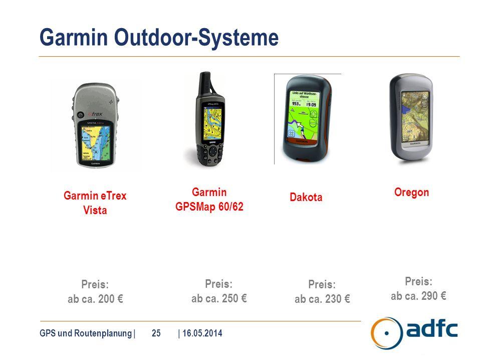 SatMap active 10 Preis: ab ca. 400 € Robustes Gerät