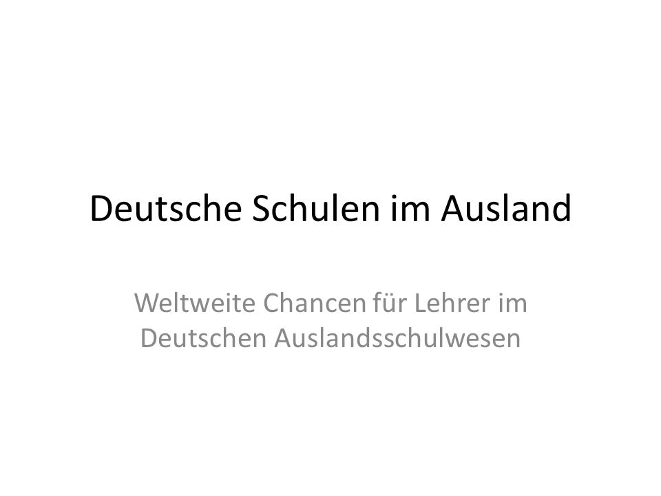 Deutsche Schulen im Ausland