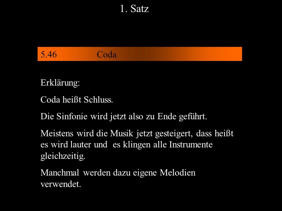 1. Satz 5.46 Coda Erklärung: Coda heißt Schluss.