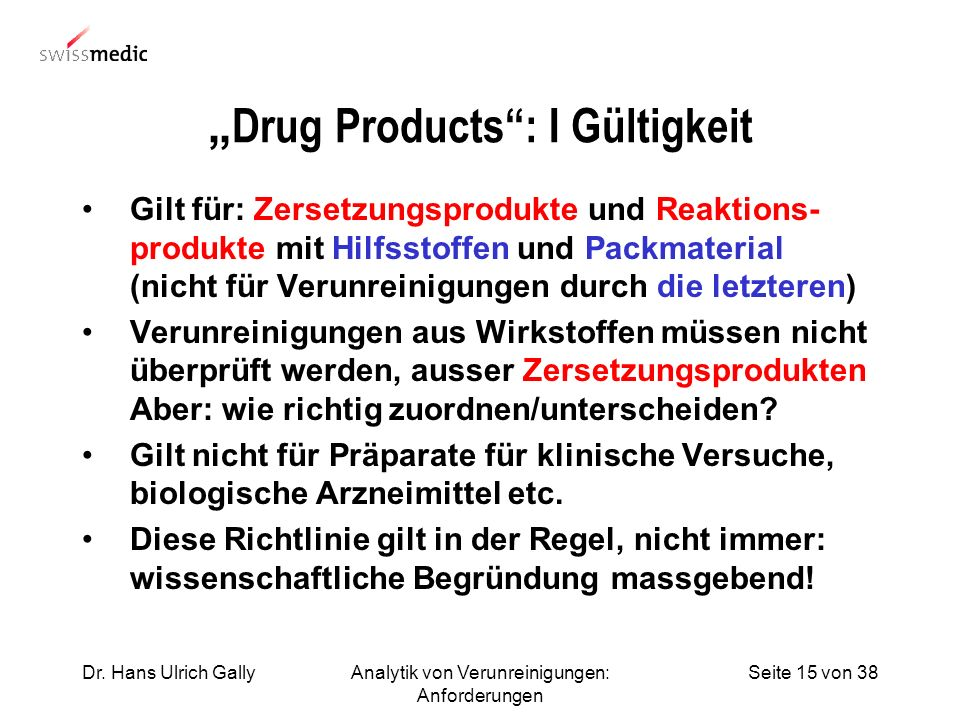 """Drug Products : I Gültigkeit"