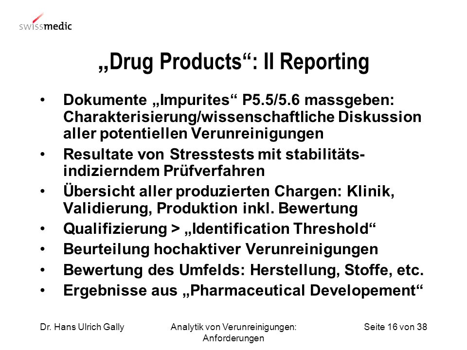 """Drug Products : II Reporting"