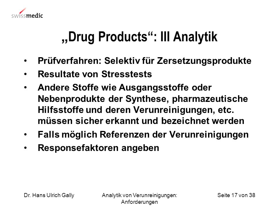 """Drug Products : III Analytik"