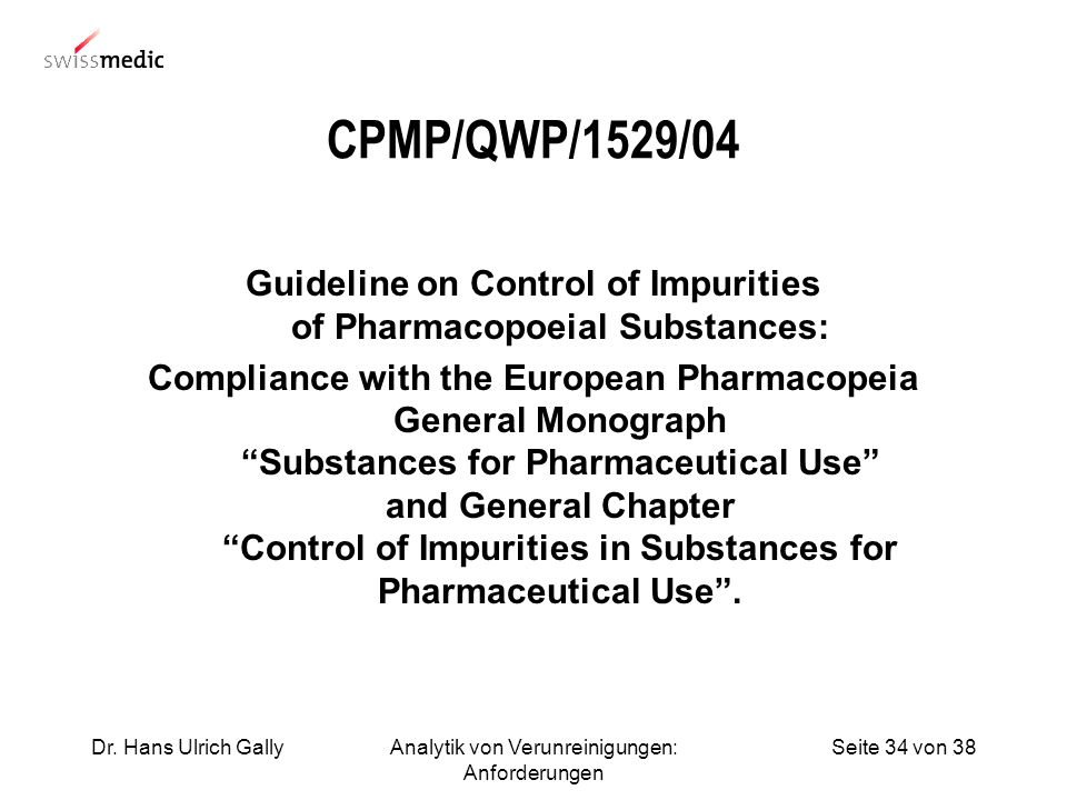 Guideline on Control of Impurities of Pharmacopoeial Substances: