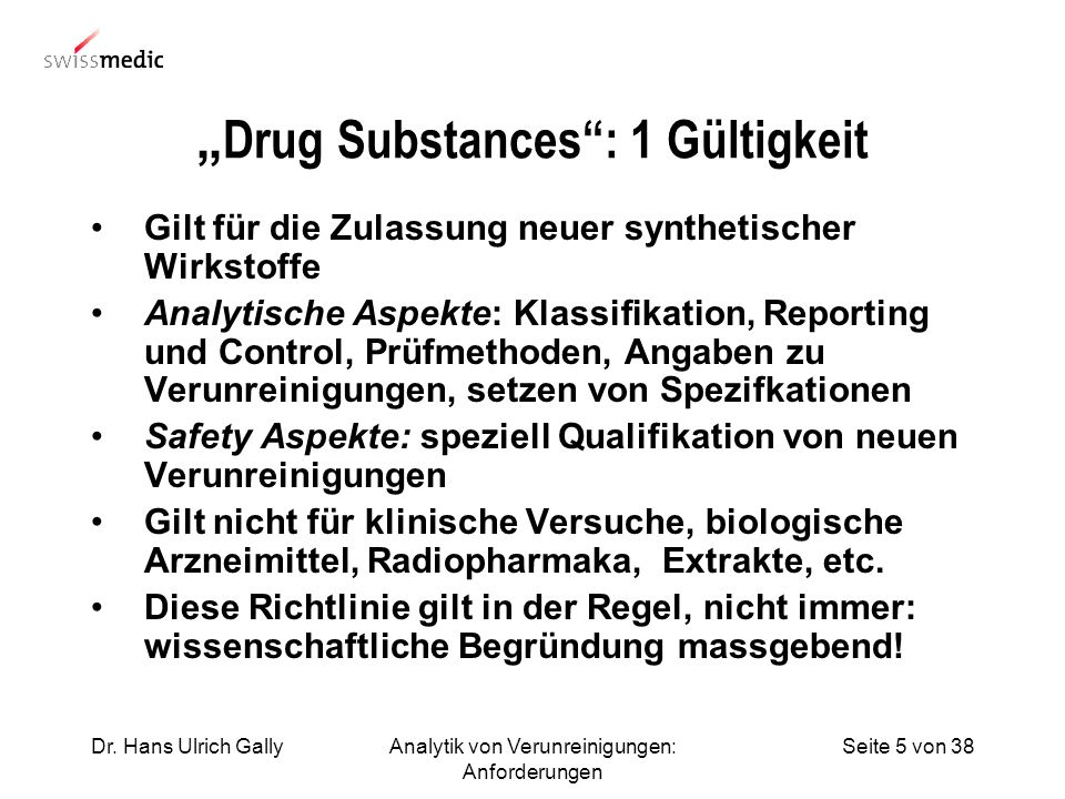 """Drug Substances : 1 Gültigkeit"