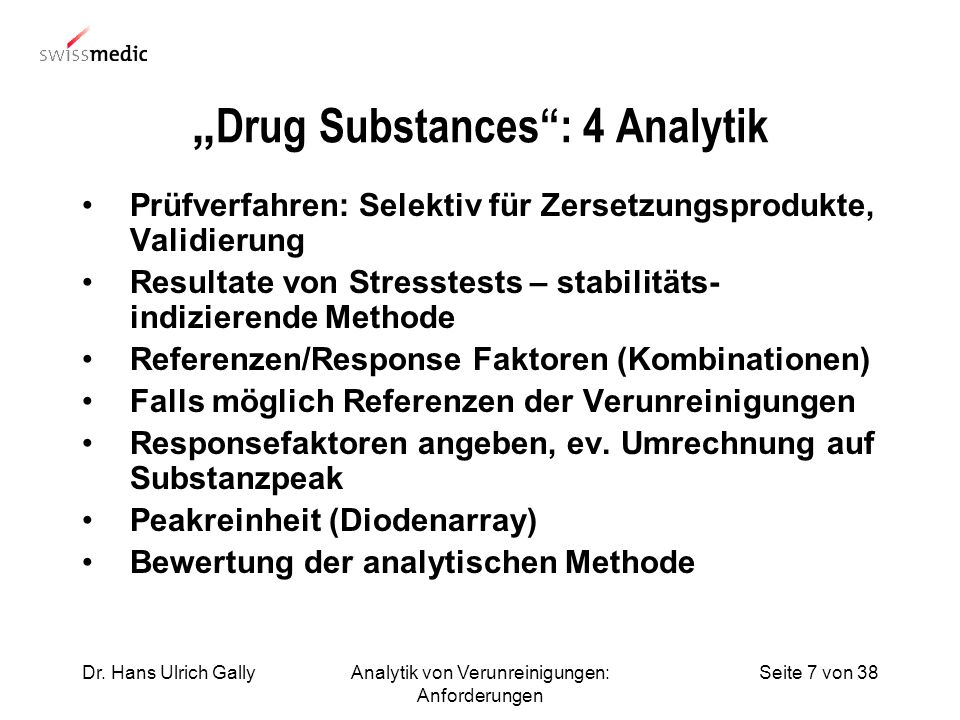 """Drug Substances : 4 Analytik"