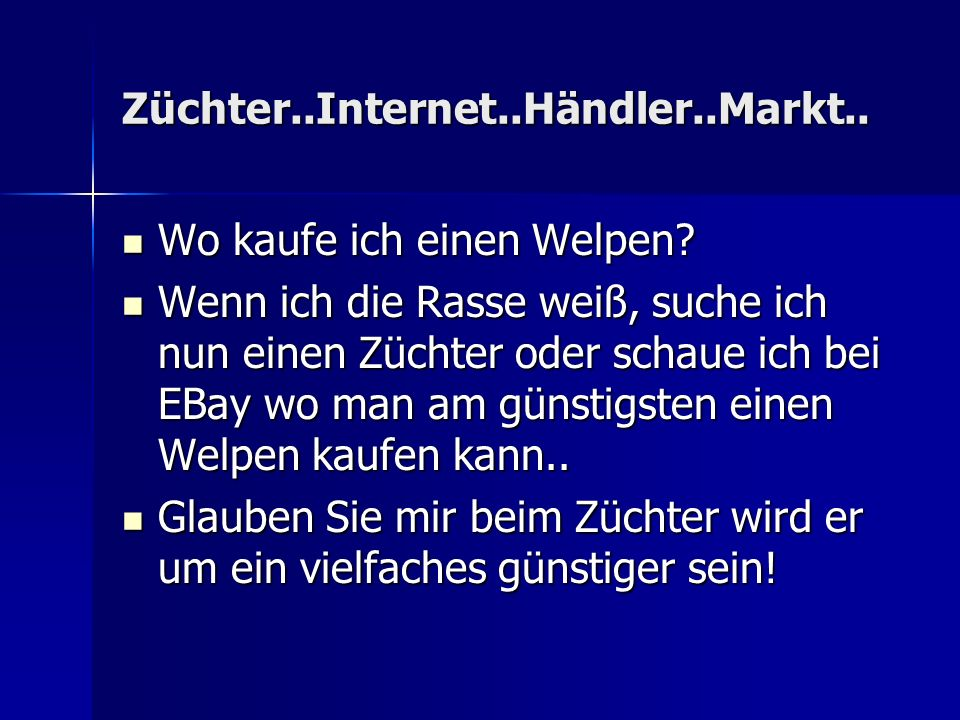Züchter..Internet..Händler..Markt..
