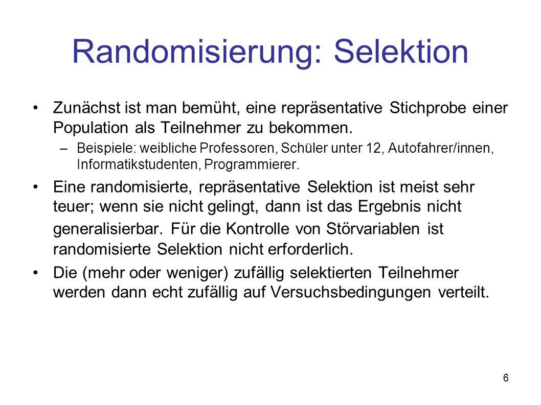 Randomisierung: Selektion