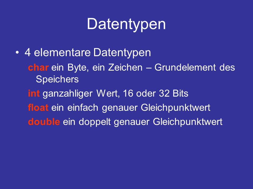 Datentypen 4 elementare Datentypen