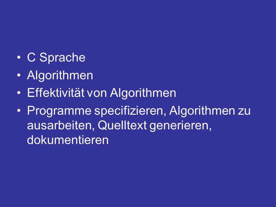 C Sprache Algorithmen. Effektivität von Algorithmen.