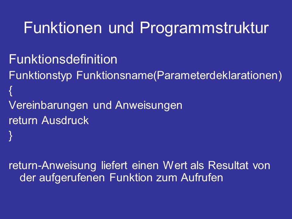 Funktionen und Programmstruktur