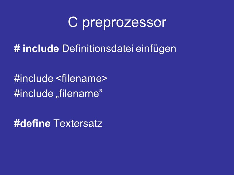 C preprozessor # include Definitionsdatei einfügen