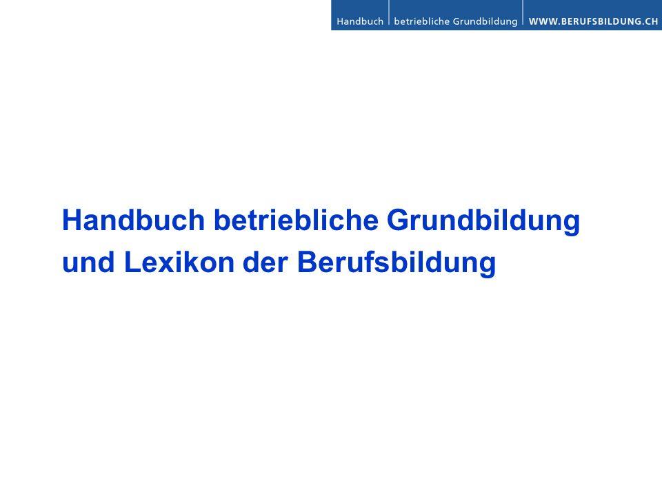 Handbuch betriebliche Grundbildung