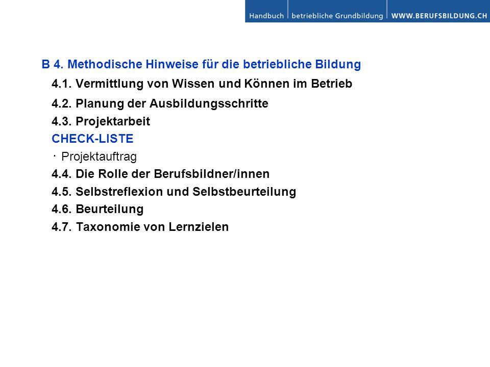 B 4. Methodische Hinweise für die betriebliche Bildung