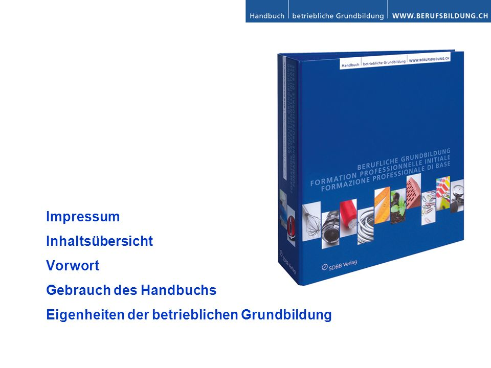 Impressum Inhaltsübersicht. Vorwort. Gebrauch des Handbuchs.
