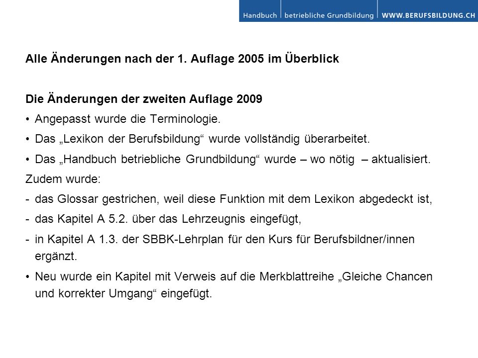 Alle Änderungen nach der 1. Auflage 2005 im Überblick
