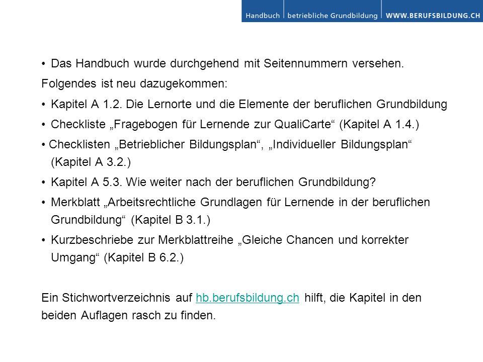 • Das Handbuch wurde durchgehend mit Seitennummern versehen.