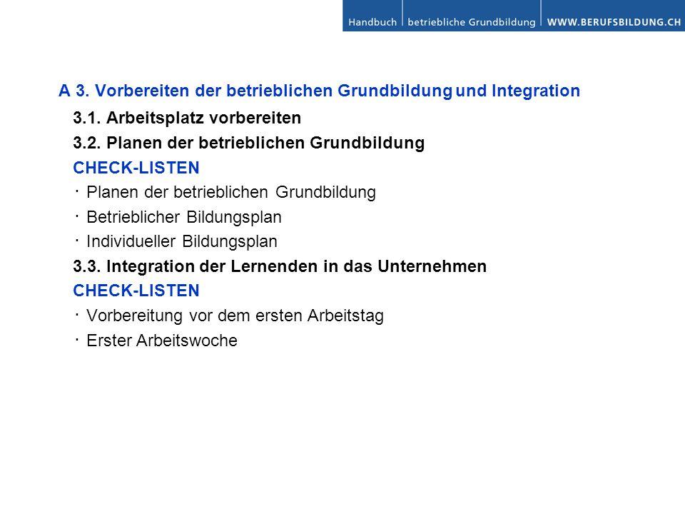 A 3. Vorbereiten der betrieblichen Grundbildung und Integration