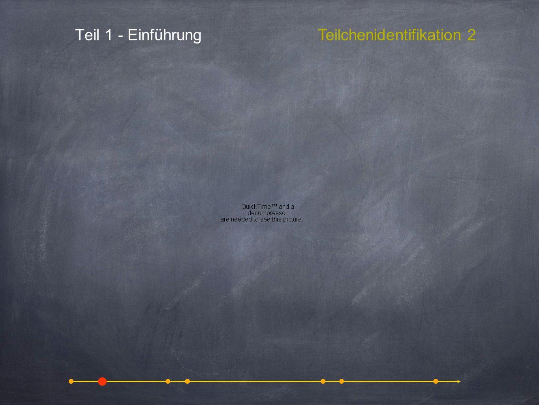 Teilchenidentifikation 2