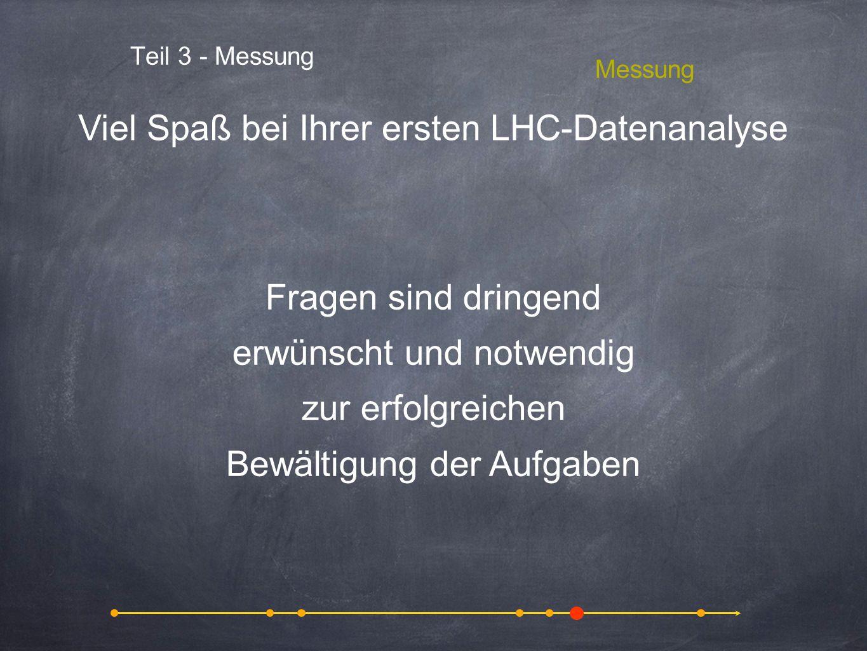Viel Spaß bei Ihrer ersten LHC-Datenanalyse