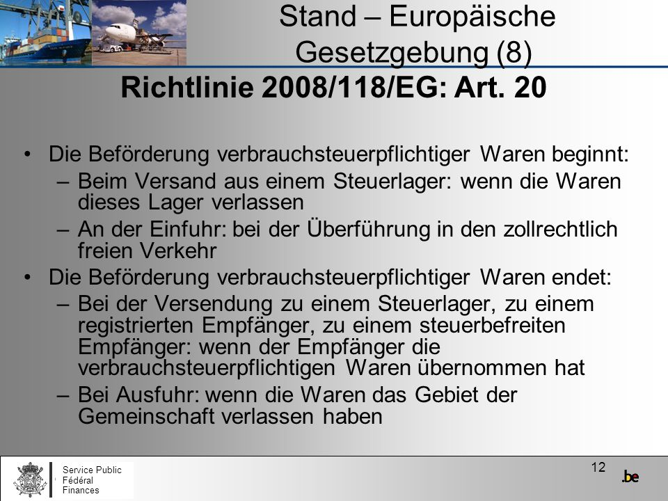 Stand – Europäische Gesetzgebung (8)