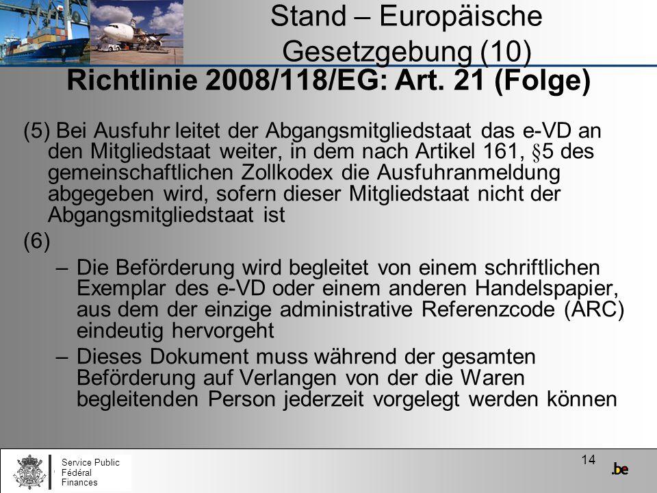 Stand – Europäische Gesetzgebung (10)