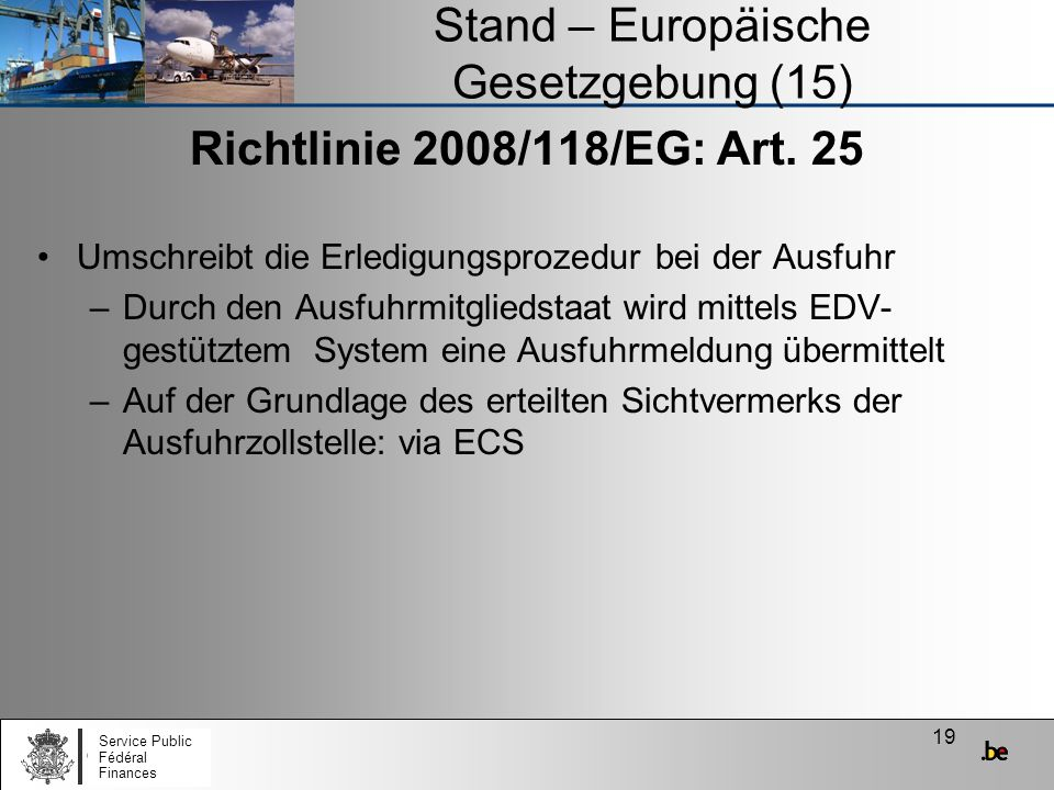 Stand – Europäische Gesetzgebung (15)