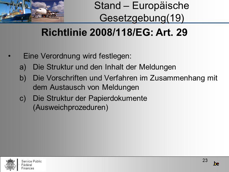 Stand – Europäische Gesetzgebung(19)
