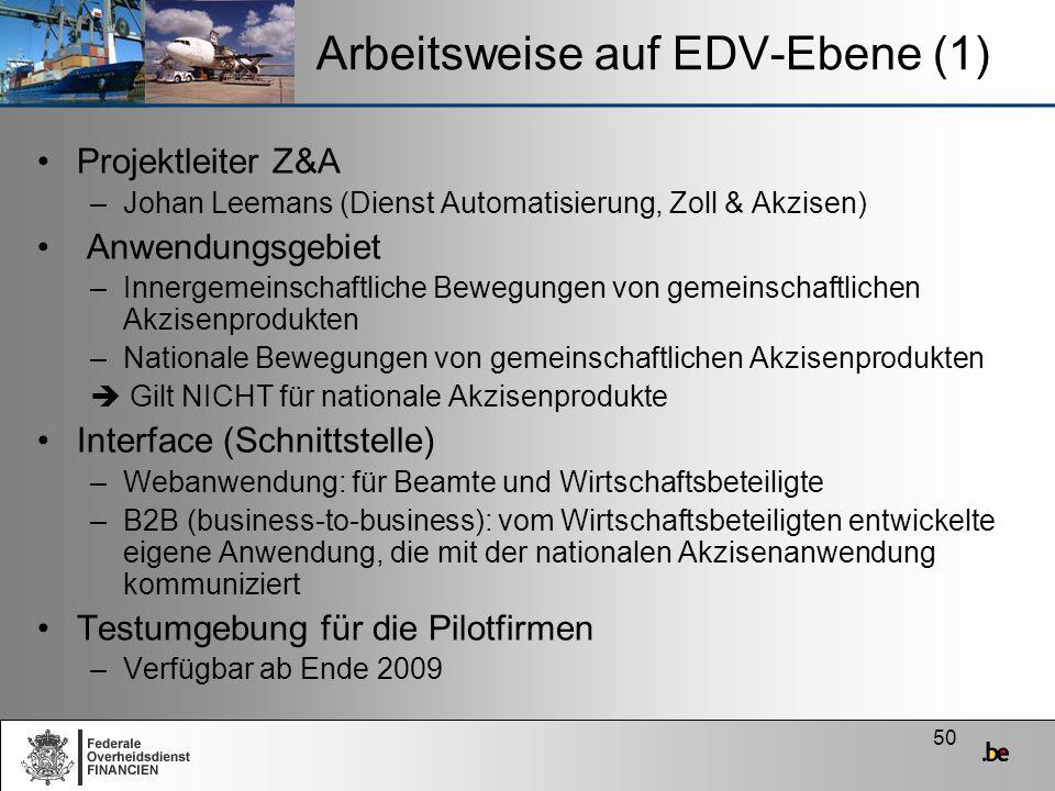 Arbeitsweise auf EDV-Ebene (1)