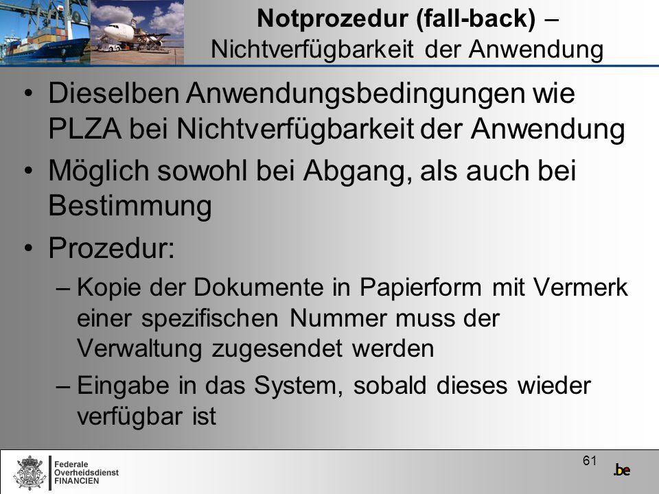 Notprozedur (fall-back) – Nichtverfügbarkeit der Anwendung