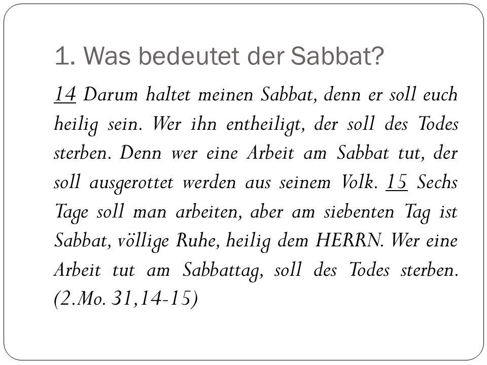 1. Was bedeutet der Sabbat