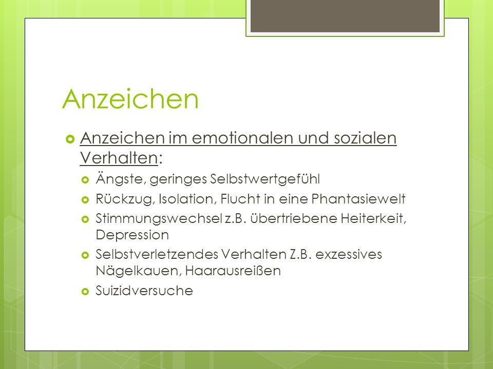 Anzeichen Anzeichen im emotionalen und sozialen Verhalten: