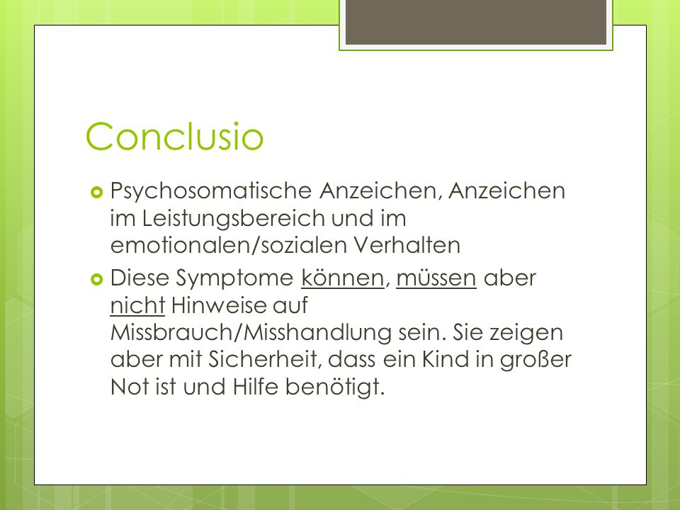 Conclusio Psychosomatische Anzeichen, Anzeichen im Leistungsbereich und im emotionalen/sozialen Verhalten.