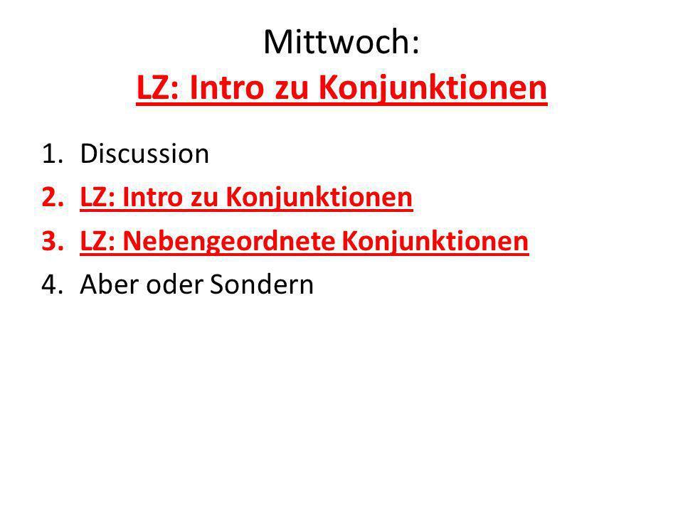 Mittwoch: LZ: Intro zu Konjunktionen