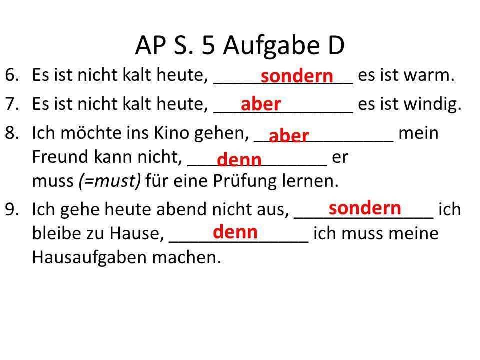 AP S. 5 Aufgabe D sondern aber aber denn sondern denn