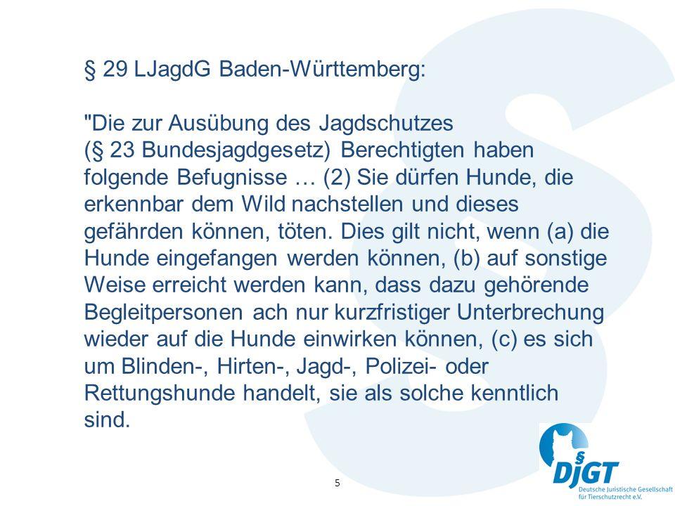 § 29 LJagdG Baden-Württemberg: Die zur Ausübung des Jagdschutzes