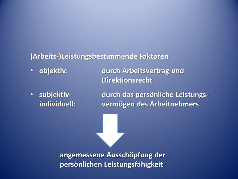 (Arbeits-)Leistungsbestimmende Faktoren